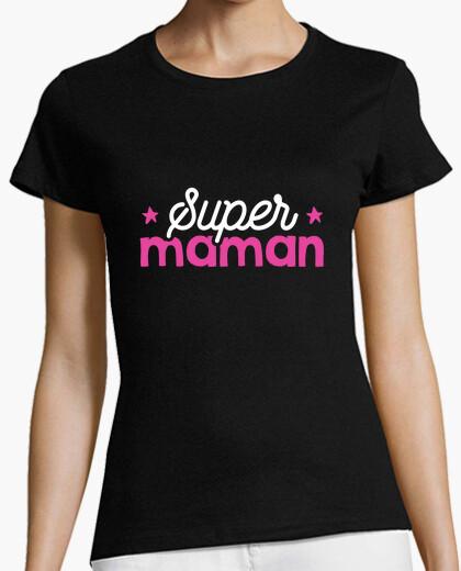 Tee-shirt Super maman cadeau