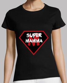 Super Mamma - Maman - Fête des Mères