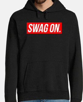 SWAG ON - Sudadera
