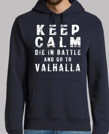 sweat - shirt keep le die calm die dans la bataille