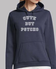 sweatshirt cute but psycho