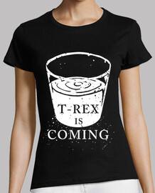 t-rex is coming