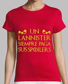 t-shirt - jeu de trônes un lannister paye toujours ses spoilers