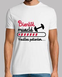 T-shirt Bientôt musclé musculation