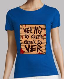 t-shirt con la frase canale, vedere non è credere, credere è visto