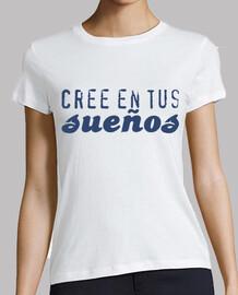 t-shirt crede nei tuoi sogni