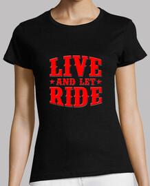t-shirt da donna live e lasciare ride