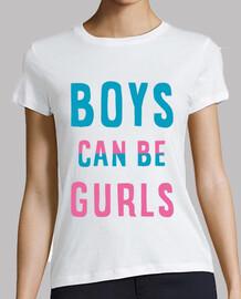 T-Shirt Femme - Boys can be Gurls