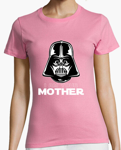 T-shirt I am your Mother