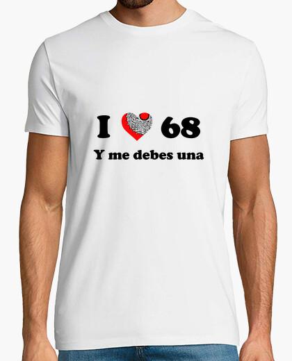 T-shirt i love 68