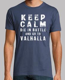 t-shirt keep calm die in battle