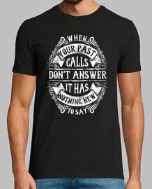 t-shirt quand votre passé appelle rétro vintage