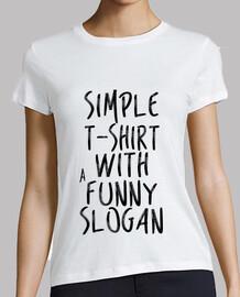 t-shirt semplice con un buffo slogan - ragazza