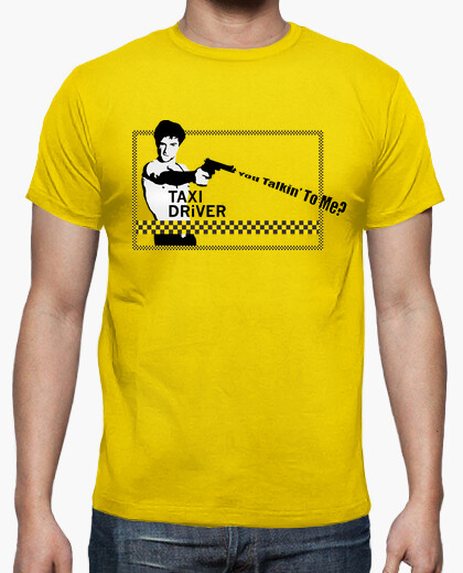 T-shirt taxi driver - you talkin a me?