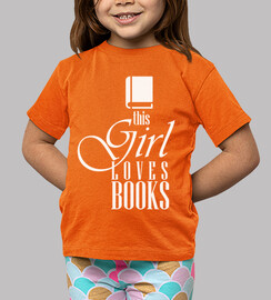T-Shirt This Girl Loves Books