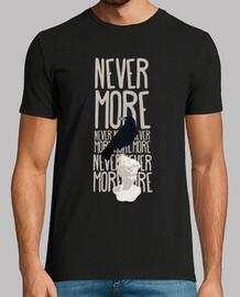 t-shirt unisexe - jamais plus
