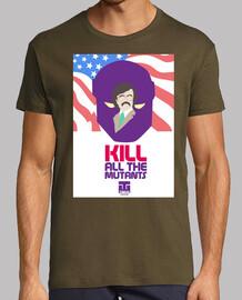 t-shirt unisexe - kill all les mutants
