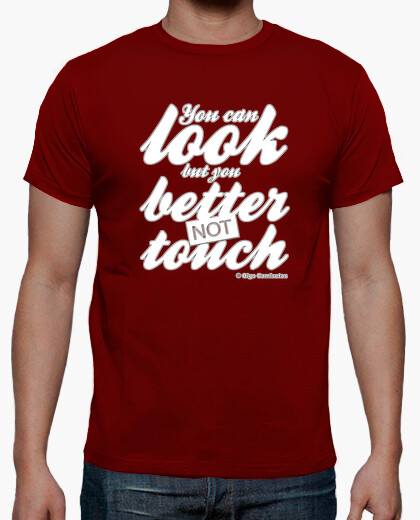 T-shirt you can look better not toccare bianco