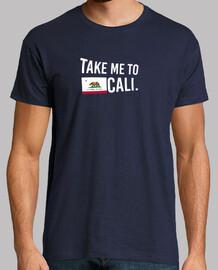 TAKE ME TO CALI.