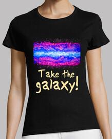 Take the galaxy!