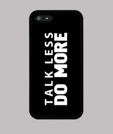 Talk less do more - black