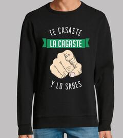 Te Casaste La Cagaste (Y lo Sabes)
