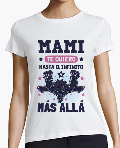 Camiseta Te Quiero Mami Hasta el Infinito v2