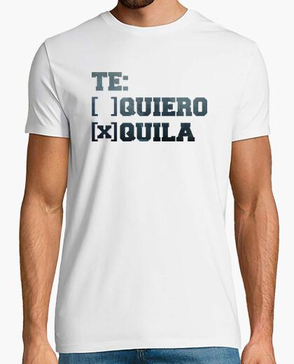 Te quiero tequila - I love you, tequila t-shirt