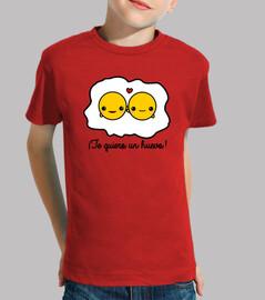 ¡Te quiero un huevo!