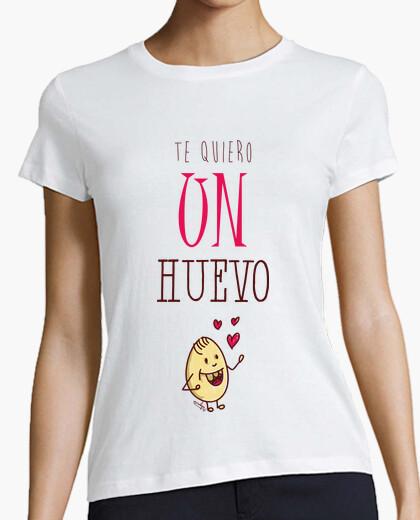 Camiseta te quiero un huevo