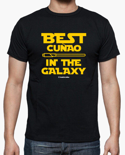 Tee-shirt best cuñao dans la galaxy