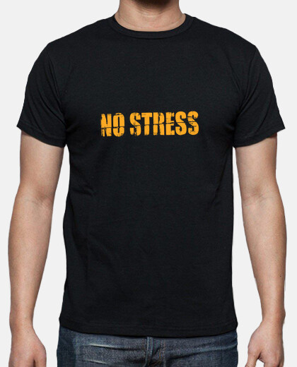 Tee-shirt No Stress