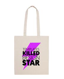 Templates Killed the Design Star (tote bag)