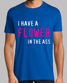 Tengo una flor en el culo
