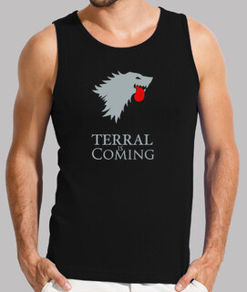 Terral is coming