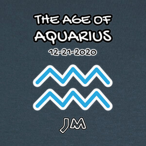 The Age of Aquarius - 12.21.2020 T-shirts