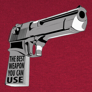 The Best Weapon You Can Use T-shirts