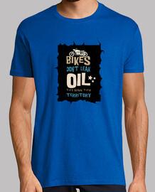 The bikes do not lose oil mark their te