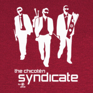 Camisetas the chicotén syndicate
