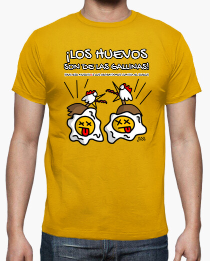The eggs are from hens t-shirt