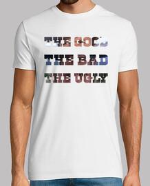 The Good, The Bad and The Ugly (El bueno, el feo y el malo)