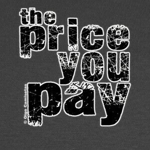 Tee-shirts THE PRICE YOU PAY black