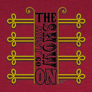 Camisetas The Show Must Go On