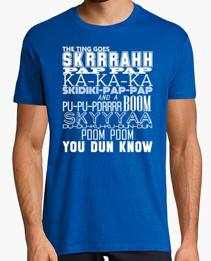 Camiseta The ting goes skrrrah