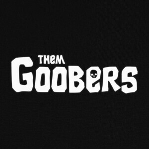 Them Goobers T-shirts