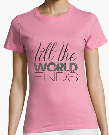Camiseta Till the world ends