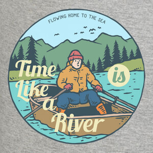 Camisetas Time is like a River