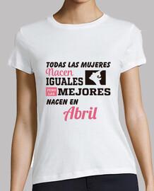 Todas las mujeres nacen iguales abril