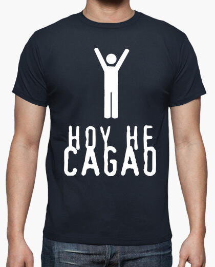 Today i cagao t-shirt