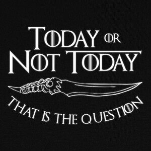 Today Or Not Today (White) T-shirts